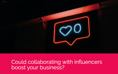 Could collaborating with influencers boost your business?