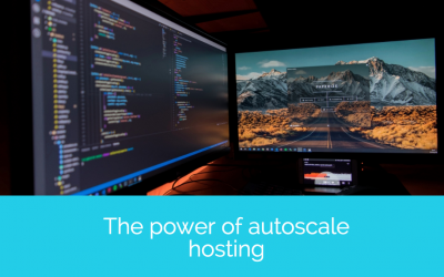 The power of autoscale hosting